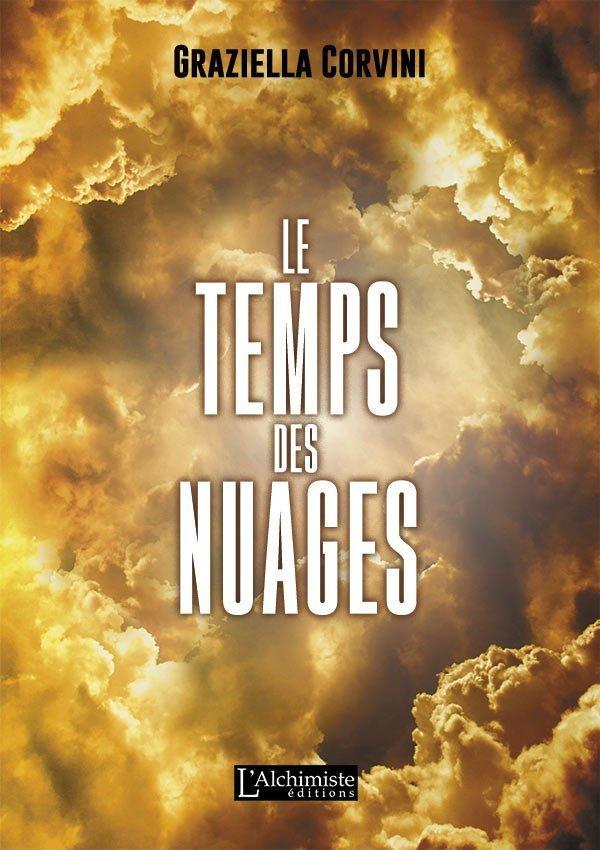 Le temps des nuages - roman initiatique - Éditions L'Alchimiste