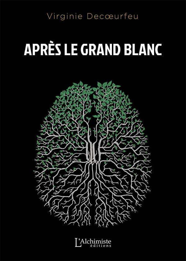 Après le Grand Blanc - Éditions L'Alchimiste