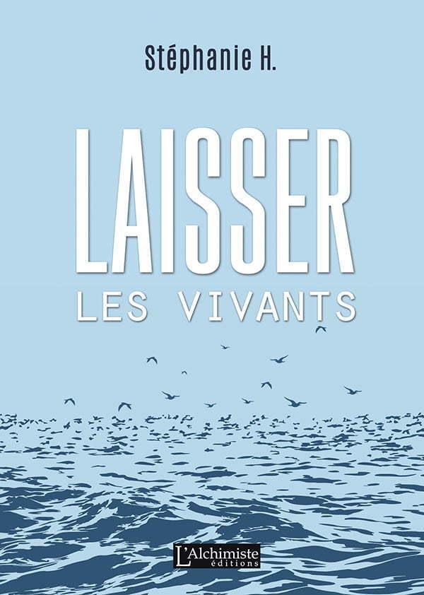 Laisser les vivants roman initiatique - Éditions L'Alchimiste