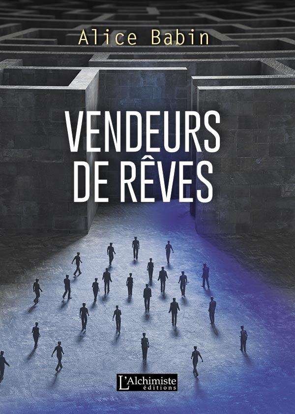 Vendeurs de rêves - SF - Éditions L'Alchimiste