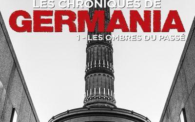 Les chroniques de Germania – 1 – Des Plumes et des livres