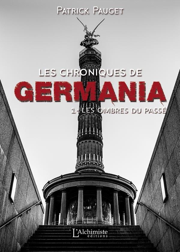 Les chroniques de Germania - 1 - Editions L'Alchimiste